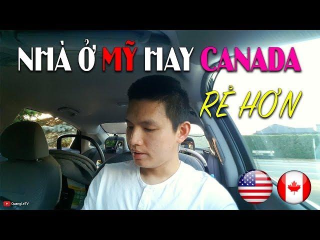 MUA NHÀ MỸ CANADA 🏡 5 | Nhà ở Mỹ hay Canada rẻ hơn, Chi phí khi mua bán nhà | Quang Lê TV #83