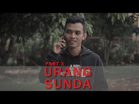 URANG SUNDA ( NG0M0NG B.INDONESIA ) PART VII