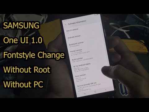 How To Change SAMSUNG Android 9 One UI 1.0 Fontstyle Without Root No PC