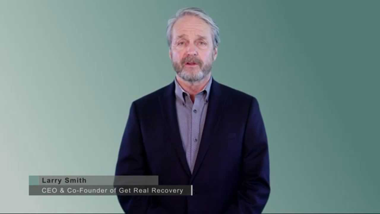 Get Real Recovery Message from CEO Larry Smith