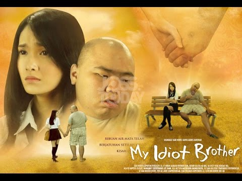 My Idiot Brother ( 2016 ) - Film Indonesia Terbaru 2016 Full Movie