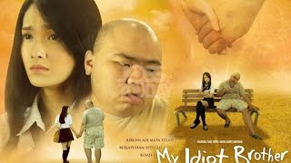 Video My Idiot Brother ( 2016 ) - Film Indonesia Terbaru 2016 Full Movie download MP3, 3GP, MP4, WEBM, AVI, FLV Oktober 2018