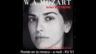 Irina Decermic - Mozart - Rondo en la mineur - a minor KV 511
