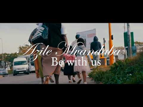 Be with us by Azile (official video)