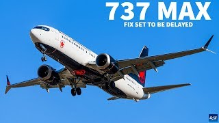 Boeing 737 MAX Fix Delayed The Fix set to be implemented on the Boeing 737 MAX is set to now be delayed further. In today's video, I discuss the software fix delay. Listen to the Podcast on ..., From YouTubeVideos