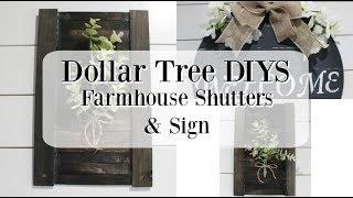 DOLLAR TREE DIYS | FARMHOUSE SHUTTERS DIY | FARMHOUSE SIGN