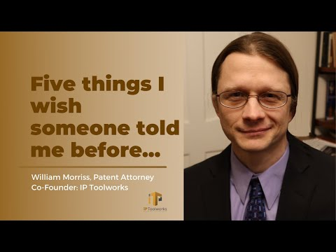 Five things I wish someone told me before I founded IP Toolworks | William Morriss