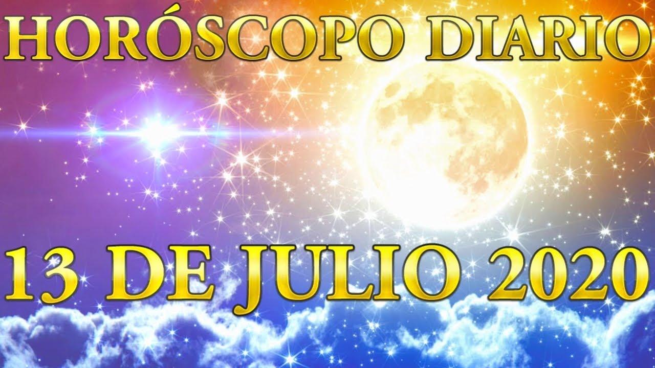 13 DE JULIO 2020 Horóscopo Diario Conoce Tu Suerte y Tu Destino Videncia Real y Total
