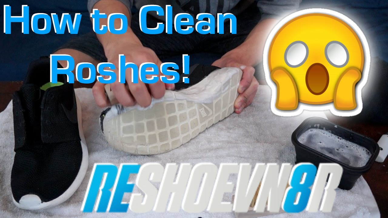 6d689a2b57e4 How to Clean Roshes! Cleaning Nike Roshe Run Using  RESHOEVN8R - YouTube