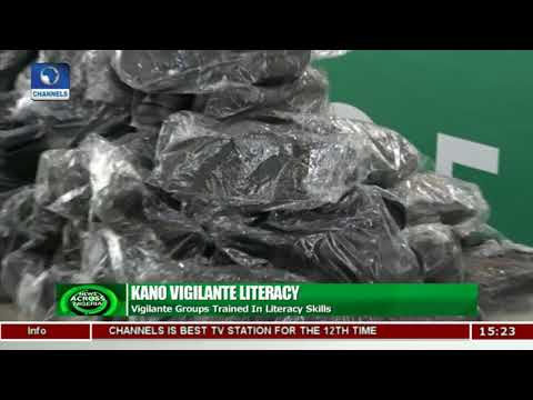 Kano Vigilante Groups Trained In Literacy Skills |News Across Nigeria|