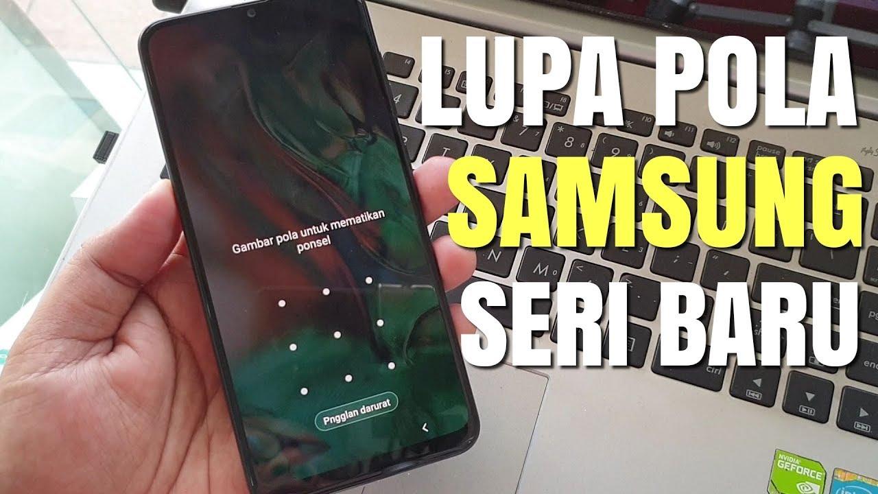 Lupa Pola Galaxy A20 Bagaimana Cara Mengatasinya Hard Reset Samsung Terbaru Youtube