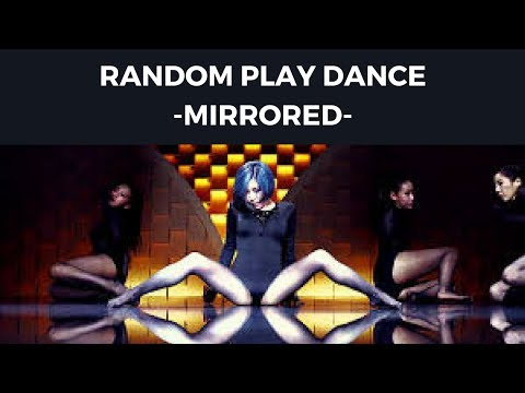 Random Play Dance [MIRRORED][SPECIAL SEXY]