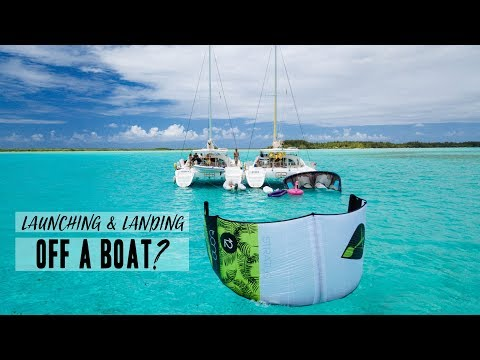Kiteboarding How To: Launch And Land Off A Boat?