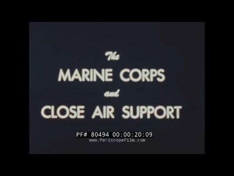 MARINE CORPS CLOSE AIR SUPPORT  KOREAN WAR ERA TRAINING FILM  80494