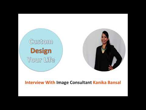 Episode 10   Interview with Image Consultant Kanika Bansal
