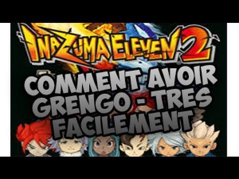 [Tuto] Inazuma Eleven 2 - Comment Avoir Grengo