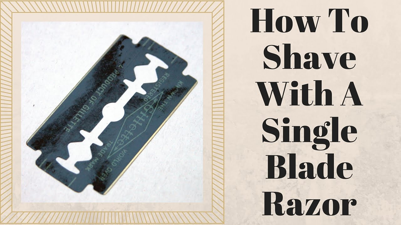 how to shave with a single blade razor youtube. Black Bedroom Furniture Sets. Home Design Ideas