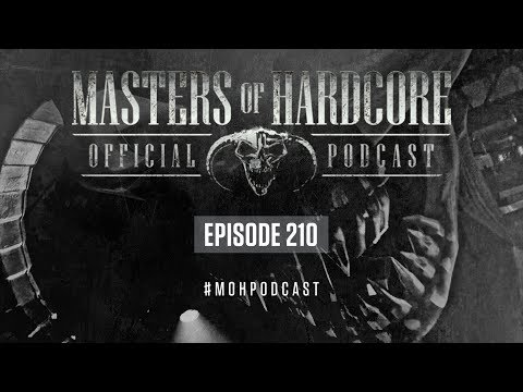 Official Masters Of Hardcore Podcast 210 By Miss K8