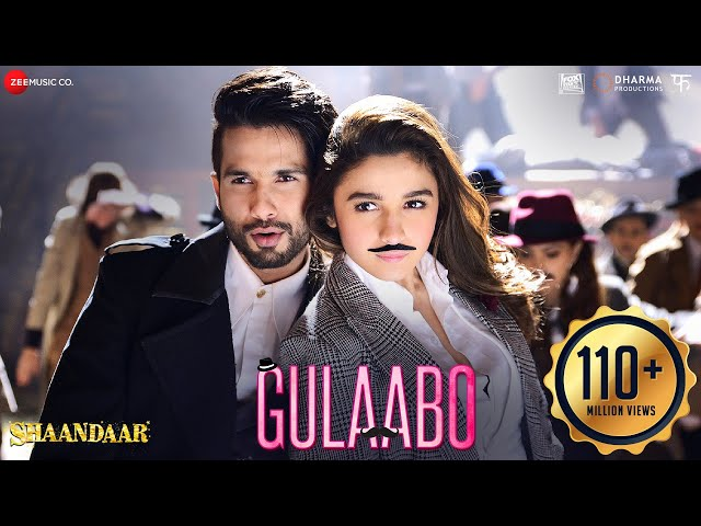 Gulaabo song lyrics in Hindi Shaandaar Shahid Alia