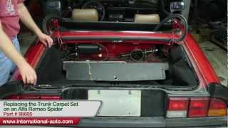 Replacing The Trunk Carpet Set On An Alfa Romeo Spider - International Auto Parts