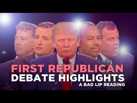 "Thumbnail: ""FIRST REPUBLICAN DEBATE HIGHLIGHTS: 2015"" — A Bad Lip Reading of The Republican Debate"