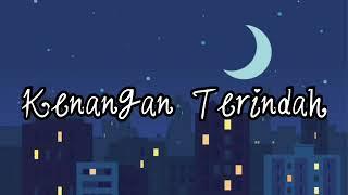 Download Lagu perpisahan sahabat|KENANGAN TERINDAH