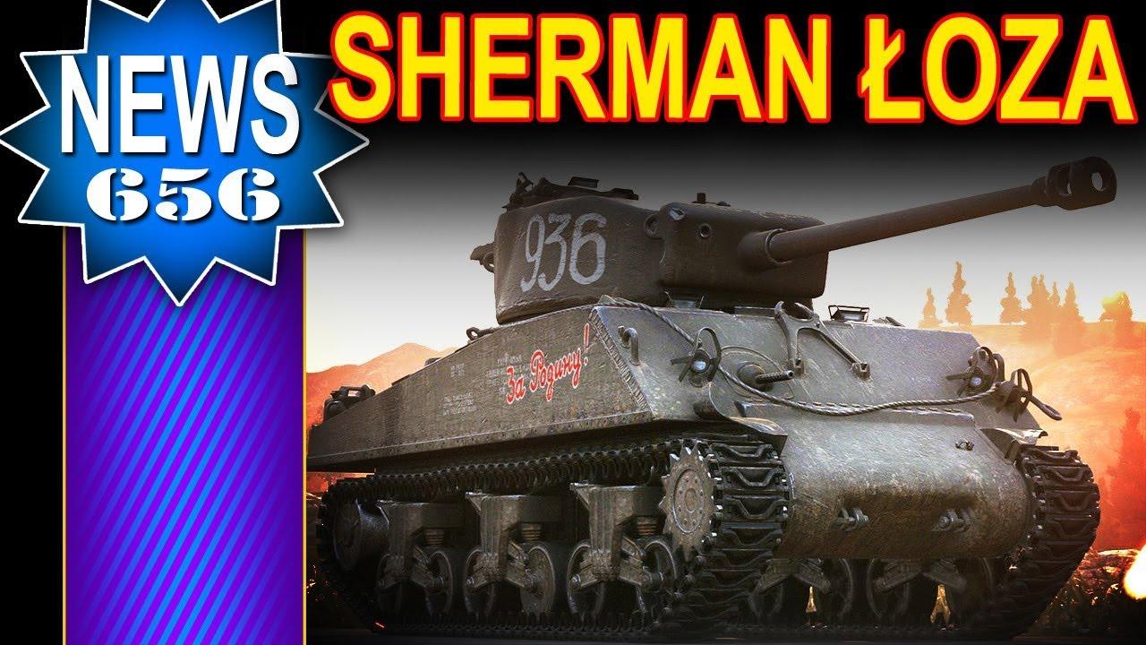 Sherman Łoza – kolejny klonik :) – NEWS – World of Tanks