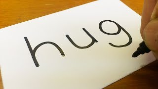 Very Easy ! How to turn words HUG into a Cartoon for kids - How to draw doodle art on paper