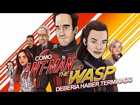 Como Ant-Man and the Wasp Debería Haber Terminado (PARODIA ANIMADA)