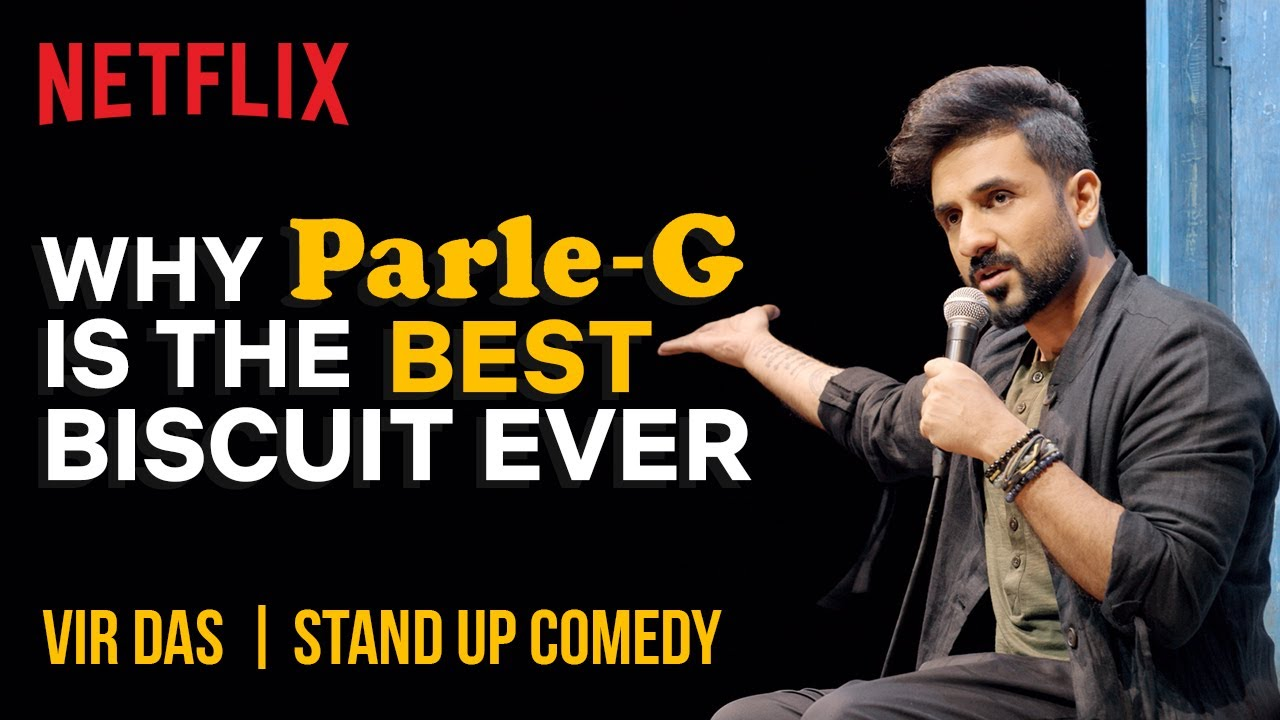 Why Parle-G Is The Best Biscuit In The World   @Vir Das Stand-Up Comedy   Netflix India