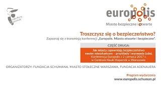Europolis. Miasto bezpieczne i otwarte. cz. 2