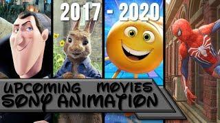 Upcoming Sony Animation Movies 2017 - 2020