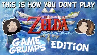 This is How You DON'T Play Skyward Sword (Game Grumps Edition)
