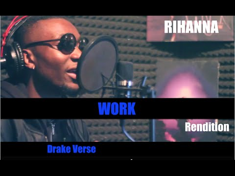 WORK - RIHANNA x DRAKE Cover (Drake Verse) Rendition by COLZ