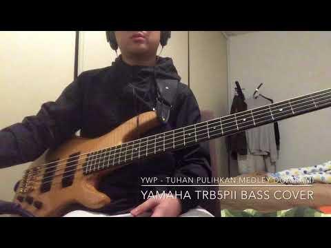 YWP Ft. Glenn Fredly & Sidney Mohede - Tuhan Pulihkan & Doa Kami [ Yamaha TRB5Pii Bass cover - Timi]