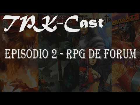 TPKcast -02 RPG De Forum / RPG De Naruto