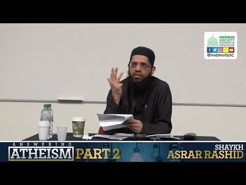 Shaykh Asrar Rashid & Atheist Dialogue/Debate | University of Manchester
