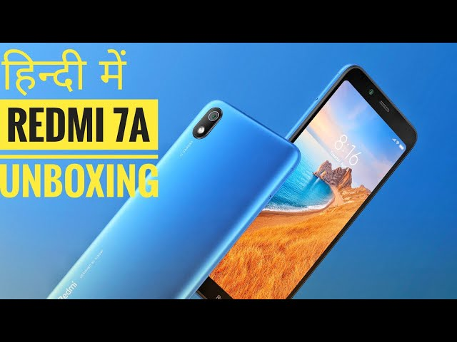 Xiaomi REDMI 7A Unboxing; What's New