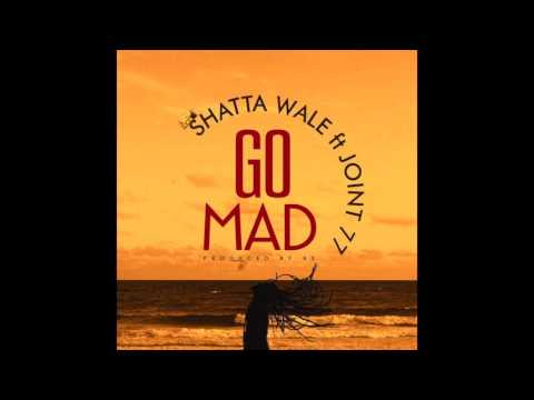 Shatta Wale – Go Mad ft. Joint 77 (Audio Slide)