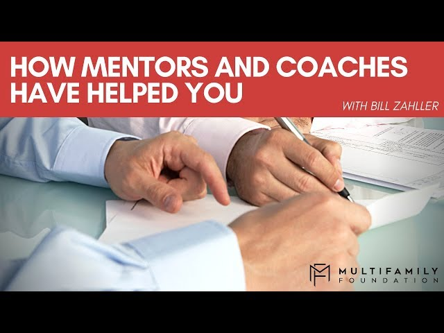 How Mentors and Coaches Can Help You
