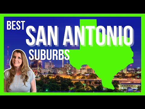 Living In San Antonio, TX : Top 7 Suburbs Of San Antonio