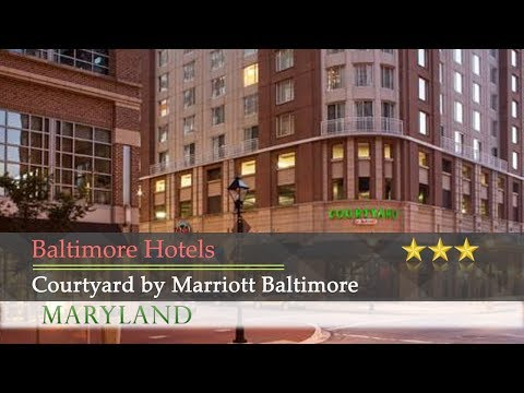 Courtyard By Marriott Baltimore Downtown/Inner Harbor - Baltimore Hotels, Maryland
