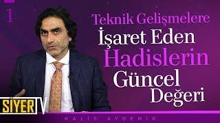 Teknik Gelişmelere İşaret Eden Hadislerin Güncel Değeri | Prof. Dr. Halis Aydemir