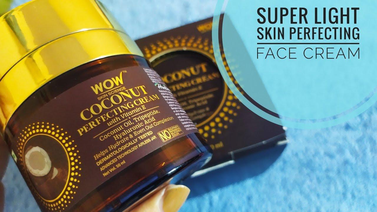 New Wow coconut Perfecting Cream with Vit E | 15 days experience | Super light weight and Hydrating