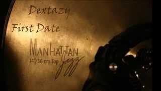 Dextazy - First Date (Tech House mix 2k13)