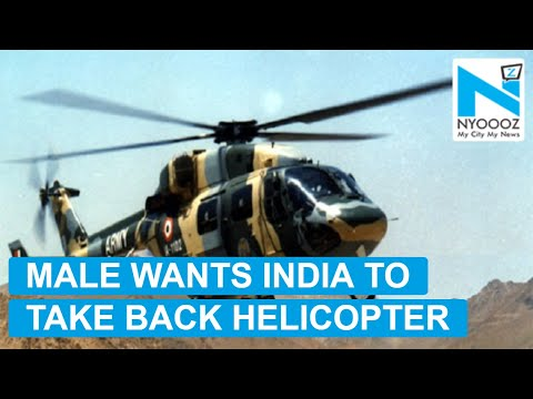 Male asks India to take back gifted helicopter