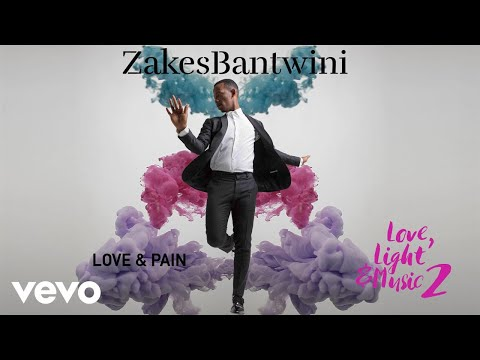 Zakes Bantwini - Love & Pain (Visualiser)