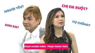 Bất ngờ với mối quan hệ thật sự của Phạm Thanh Thảo và Phạm Khánh Hưng