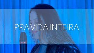 Baixar LAYLA SANTIAGO - PRA VIDA INTEIRA (Cover Silva/Ivete Sangalo)