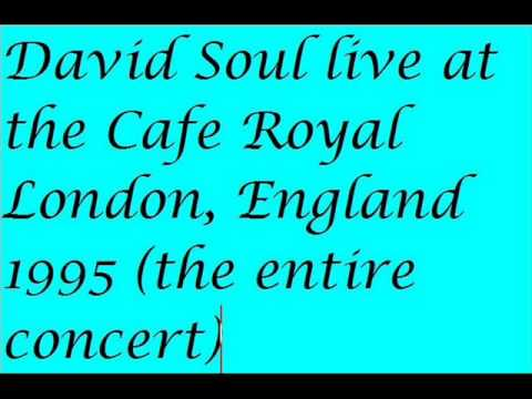David Soul live at the Cafe Royal London, England 1995 entire concert